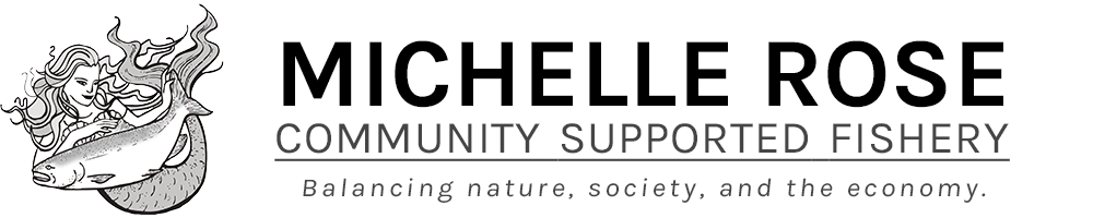 Michelle Rose Community Supported Fishery